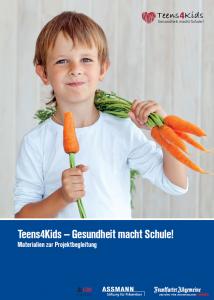 Teens4Kids - Gesundheit macht Schule_Materialien zur Projektbegleitung