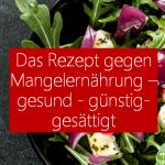 Rezept gegen Mangelernährung